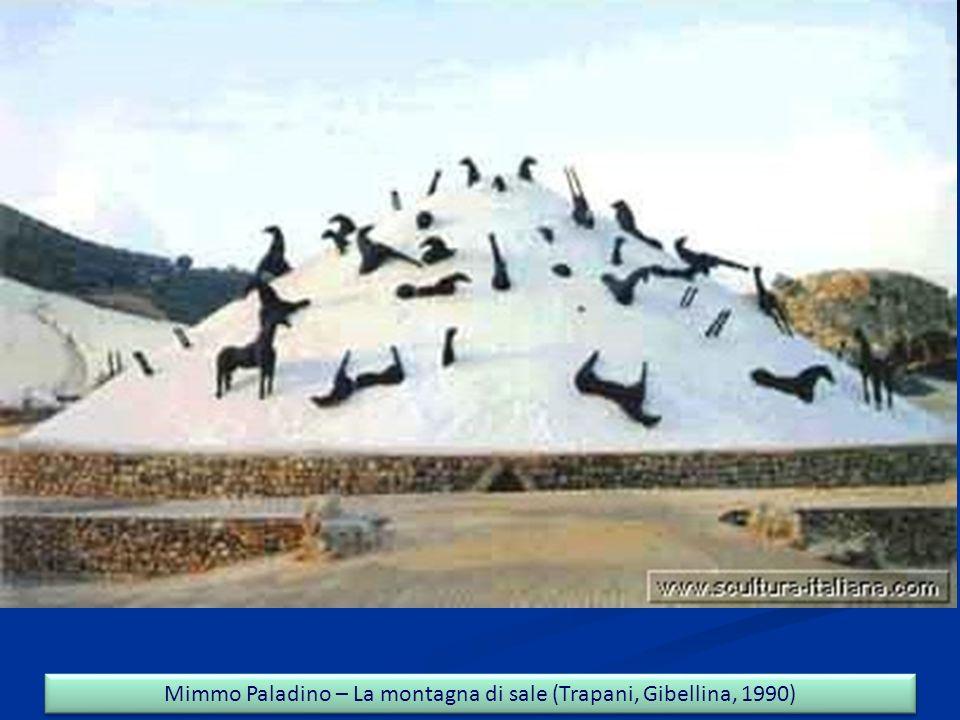 Mimmo Paladino – La montagna di sale (Trapani, Gibellina, 1990)