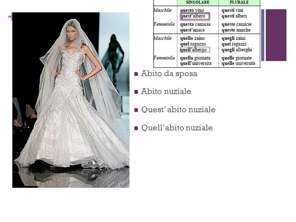+ Abito da sposa Abito nuziale Quest abito nuziale Quellabito nuziale