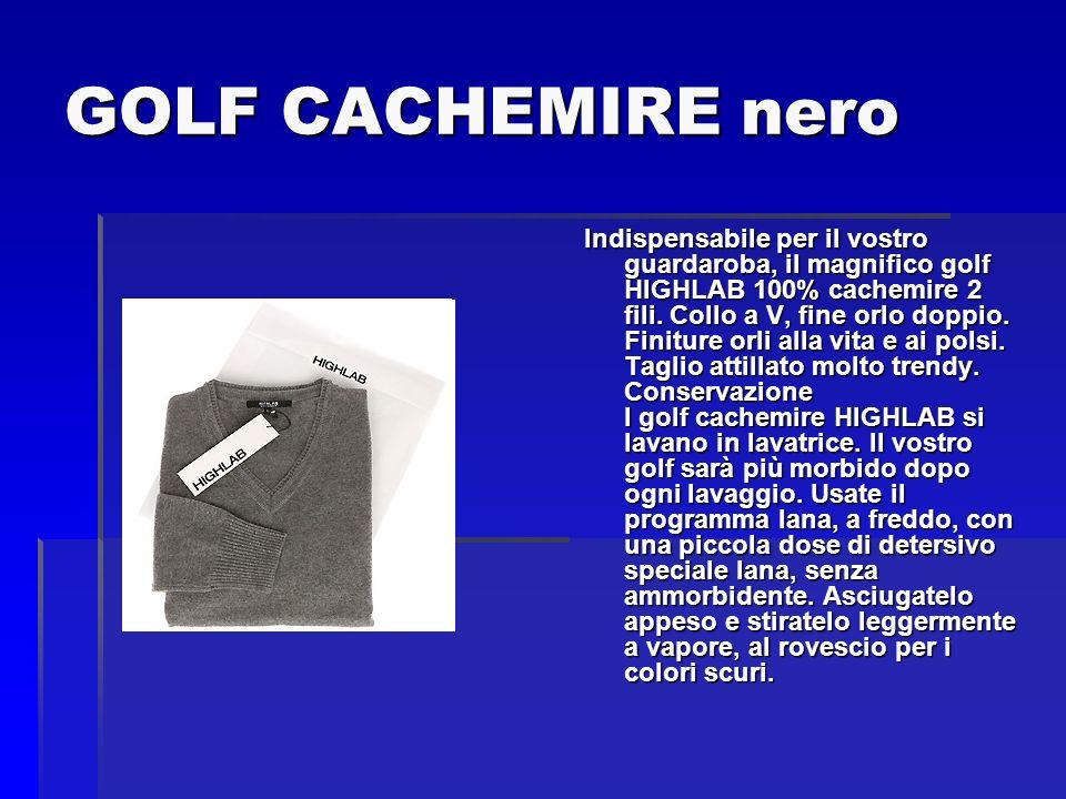 GOLF CACHEMIRE nero Indispensabile per il vostro guardaroba, il magnifico golf HIGHLAB 100% cachemire 2 fili. Collo a V, fine orlo doppio. Finiture or