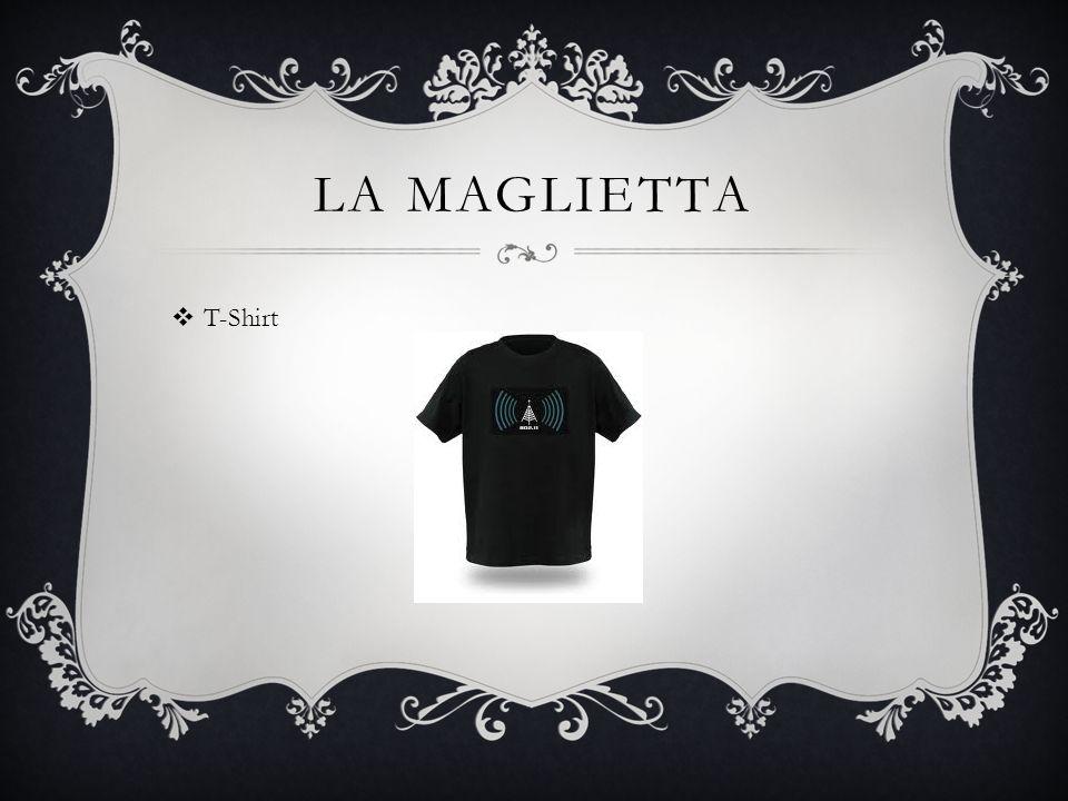 LA MAGLIETTA T-Shirt
