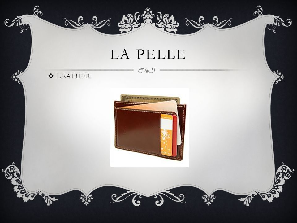 LA PELLE LEATHER