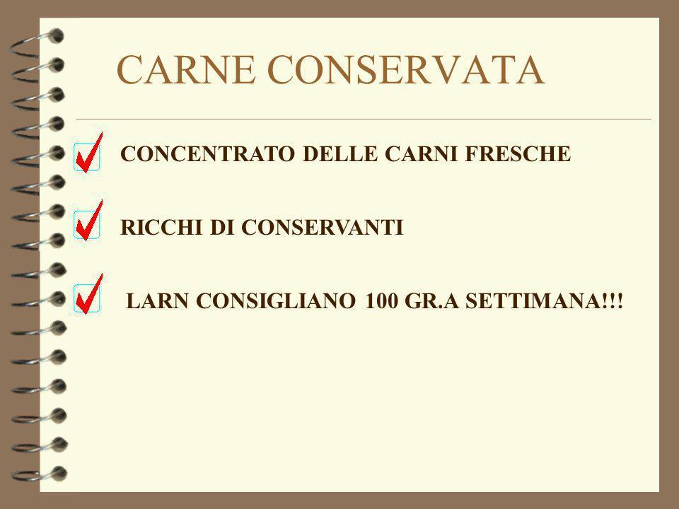 CARNE CONSERVATA CONCENTRATO DELLE CARNI FRESCHE LARN CONSIGLIANO 100 GR.A SETTIMANA!!.