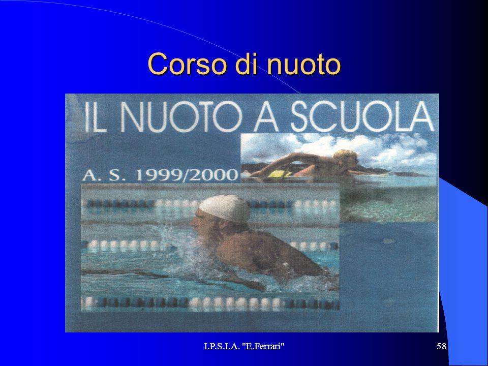 I.P.S.I.A. E.Ferrari 58 Corso di nuoto