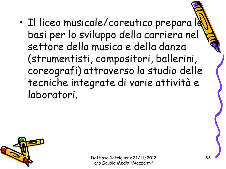Il liceo musicale/coreutico prepara le basi per lo sviluppo della carriera nel settore della musica e della danza (strumentisti, compositori, ballerini, coreografi) attraverso lo studio delle tecniche integrate di varie attività e laboratori.
