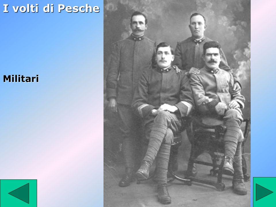 Militari I volti di Pesche