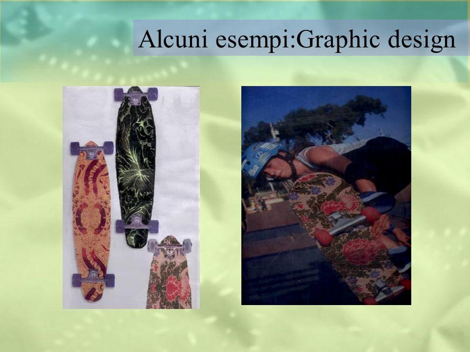 Alcuni esempi:Graphic design