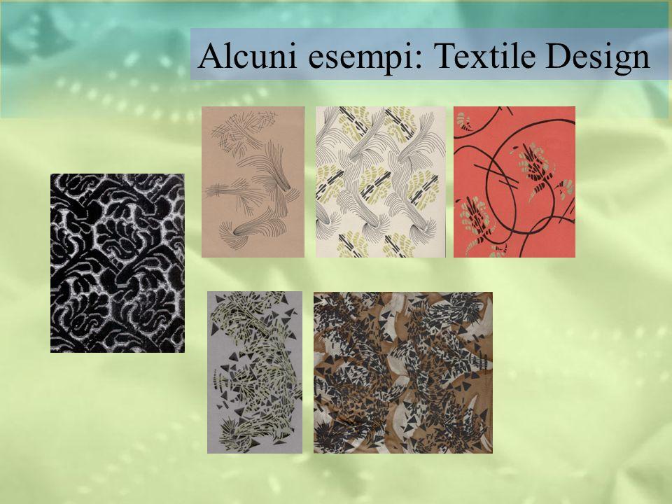 Alcuni esempi: Textile Design