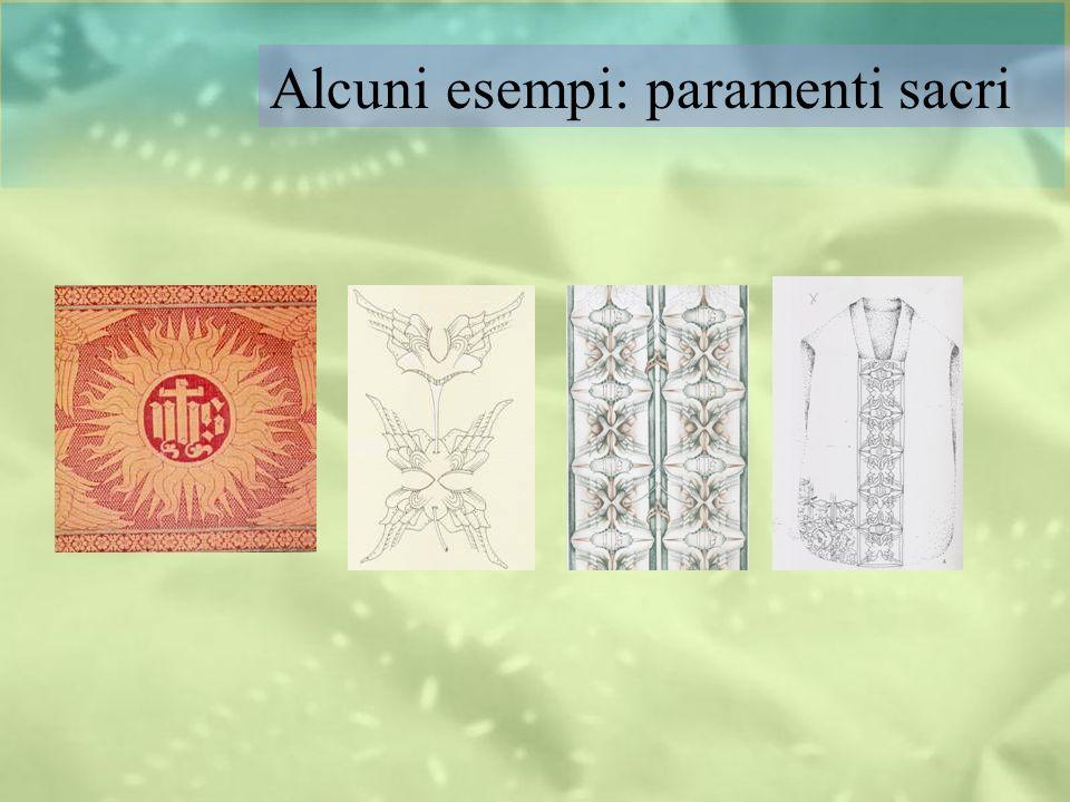 Alcuni esempi: paramenti sacri