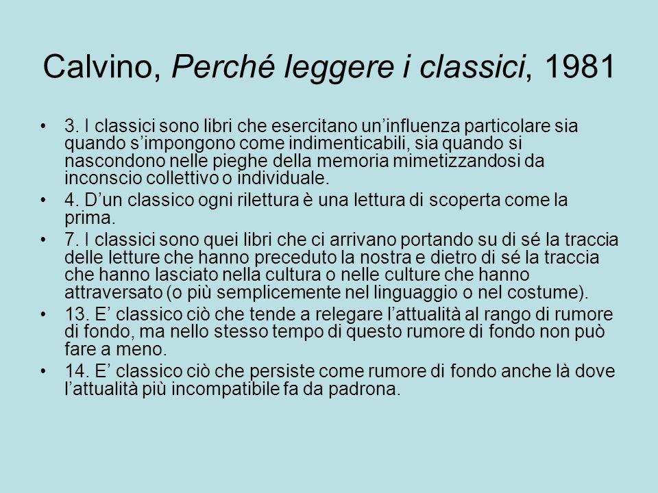 Calvino, Perché leggere i classici, 1981 3.