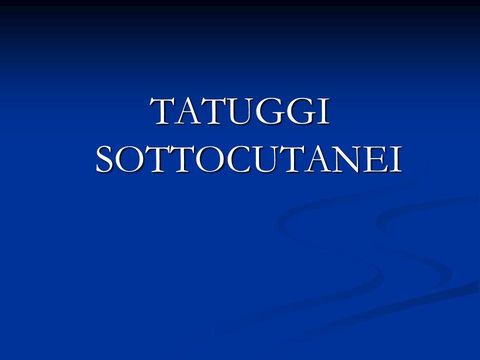 TATUGGI SOTTOCUTANEI