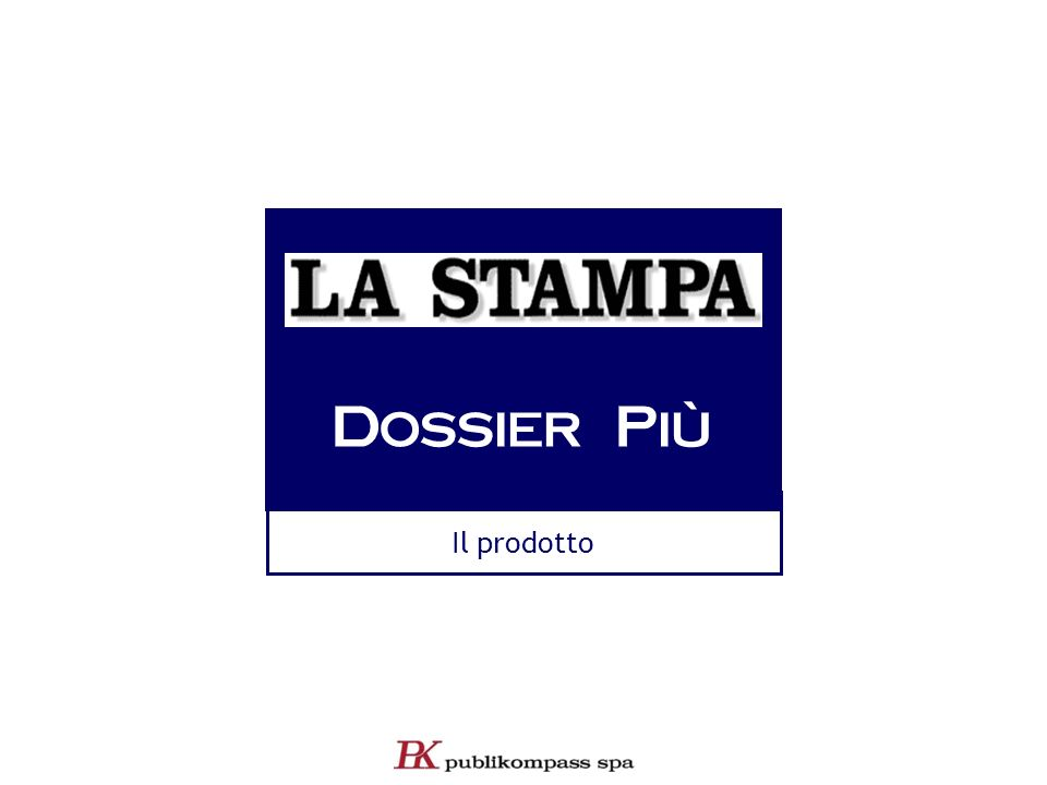 12 Dossier web La Stampa Dossier Cartacei