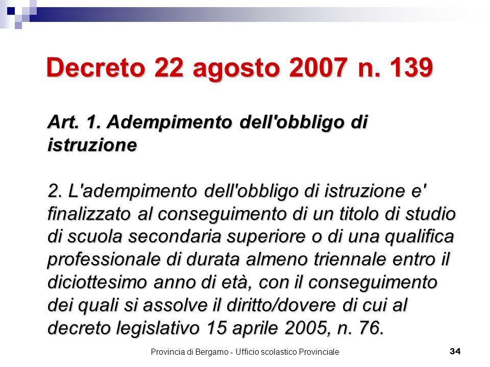 Provincia di Bergamo - Ufficio scolastico Provinciale 34 Art.