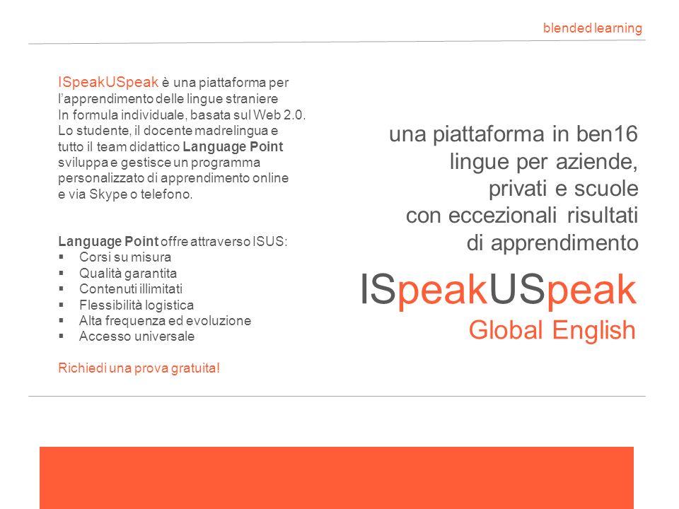 una piattaforma in ben16 lingue per aziende, privati e scuole con eccezionali risultati di apprendimento ISpeakUSpeak Global English