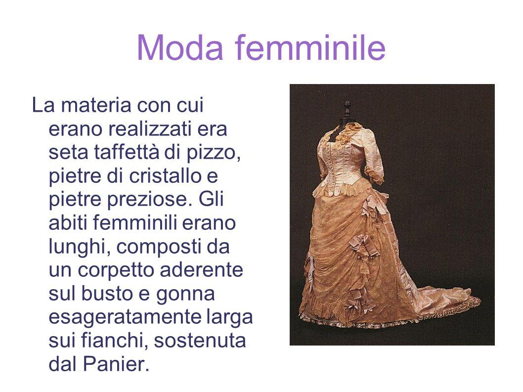 Moda femminile La materia con cui erano realizzati era seta taffettà di pizzo, pietre di cristallo e pietre preziose.