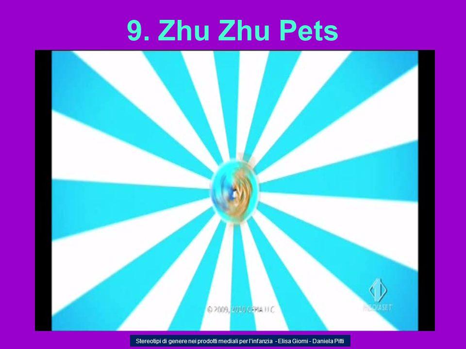 9. Zhu Zhu Pets Stereotipi di genere nei prodotti mediali per linfanzia - Elisa Giomi - Daniela Pitti