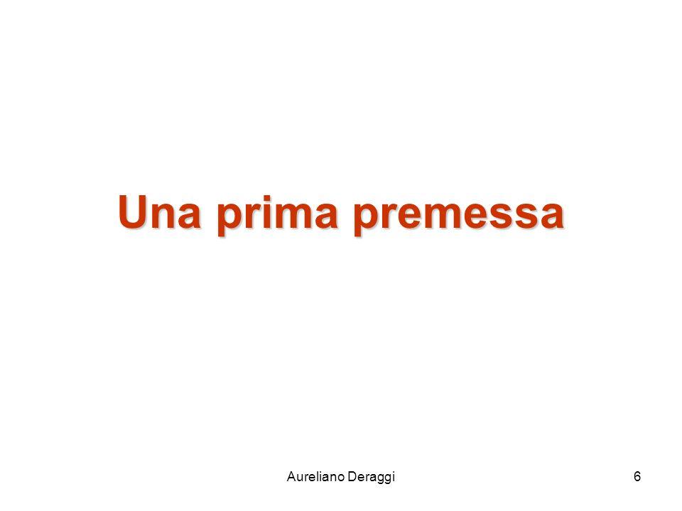 Aureliano Deraggi6 Una prima premessa