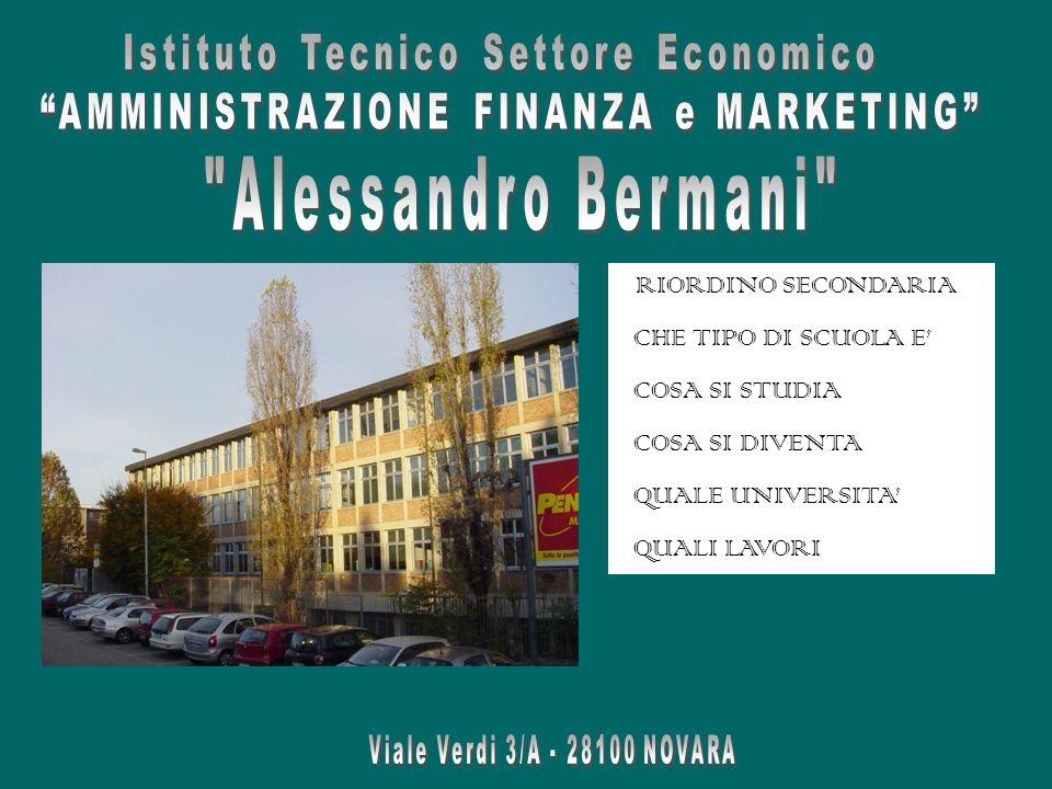 Istituto Tecnico Economico Alessandro Bermani - Via Verdi 3/A – 28100 NOVARA