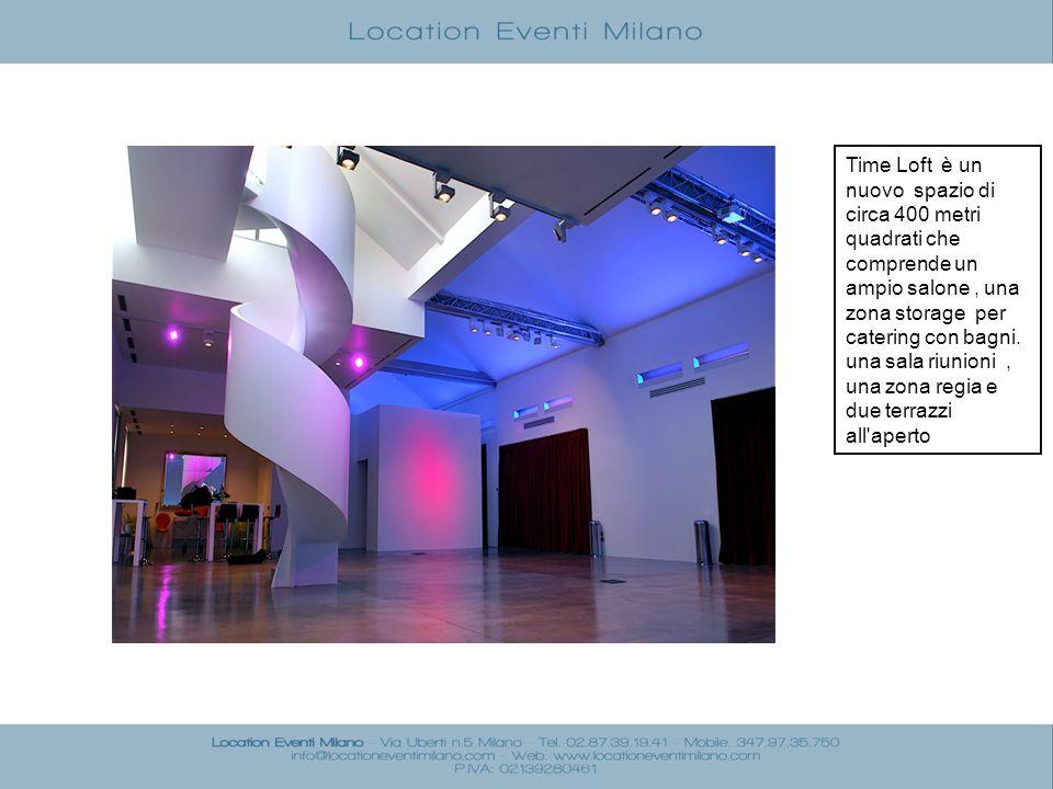 Time Loft è un nuovo spazio di circa 400 metri quadrati che comprende un ampio salone, una zona storage per catering con bagni. una sala riunioni, una