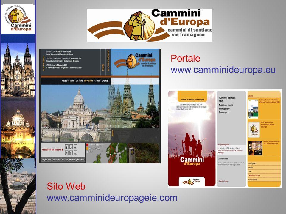 Sito Web www.camminideuropageie.com Portale www.camminideuropa.eu