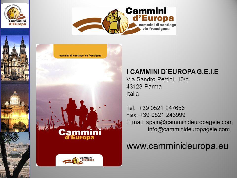 I CAMMINI DEUROPA G.E.I.E Via Sandro Pertini, 10/c 43123 Parma Italia Tel.