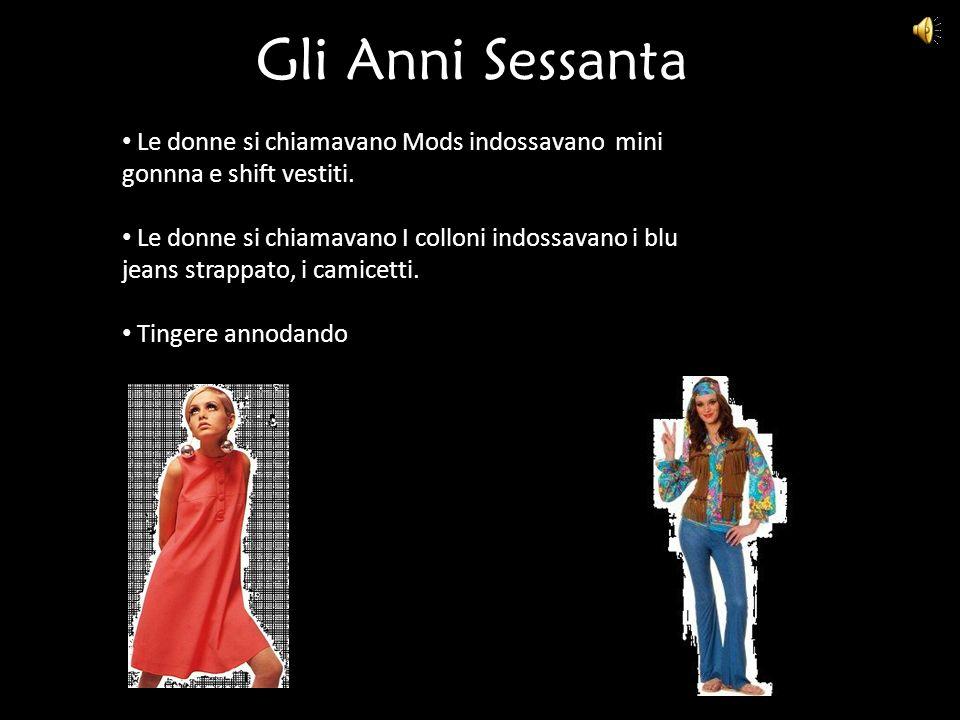 Gli Anni Sessanta Le donne si chiamavano Mods indossavano mini gonnna e shift vestiti. Le donne si chiamavano I colloni indossavano i blu jeans strapp