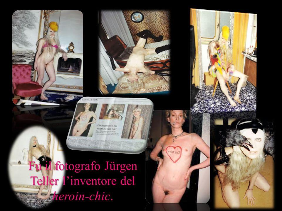 Fu il fotografo Jürgen Teller linventore del heroin-chic.