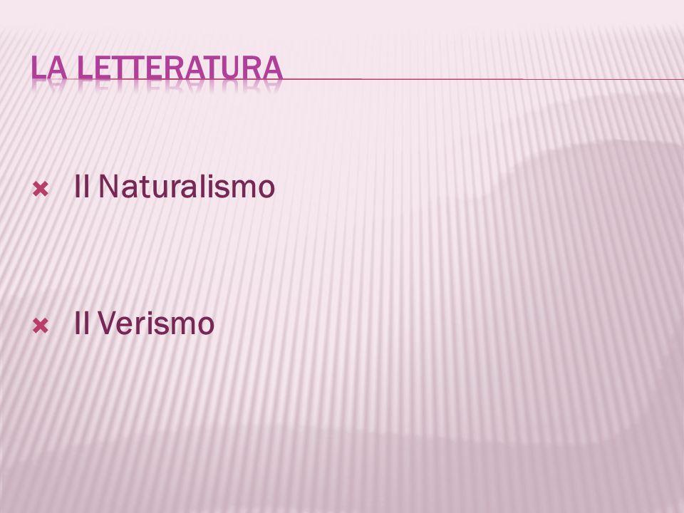 Il Naturalismo Il Verismo