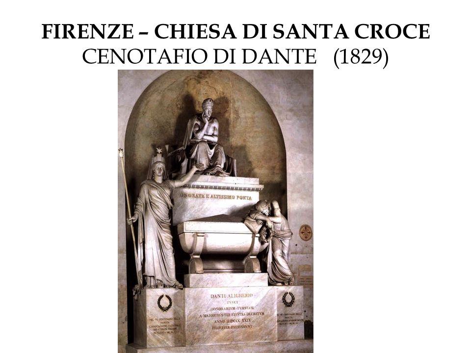 FIRENZE – CHIESA DI SANTA CROCE CENOTAFIO DI DANTE (1829)