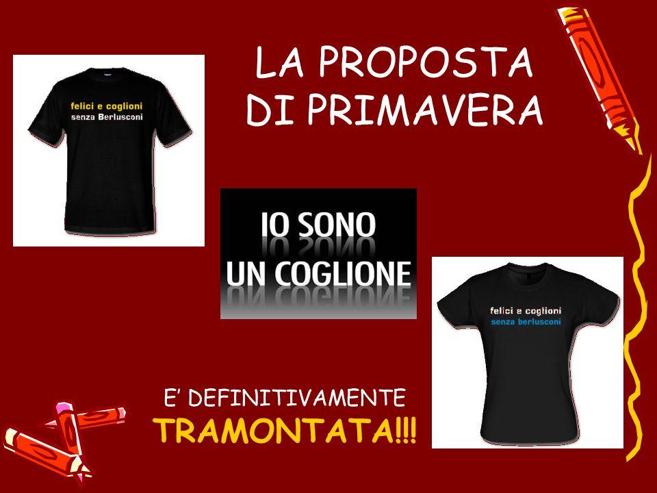 LA PROPOSTA DI PRIMAVERA E DEFINITIVAMENTE TRAMONTATA!!!