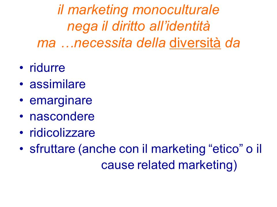 il D4D marketing (different for different marketing)