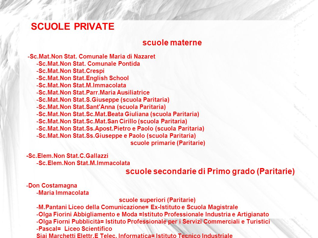 SCUOLE PRIVATE scuole materne -Sc.Mat.Non Stat. Comunale Maria di Nazaret -Sc.Mat.Non Stat. Comunale Pontida -Sc.Mat.Non Stat.Crespi -Sc.Mat.Non Stat.