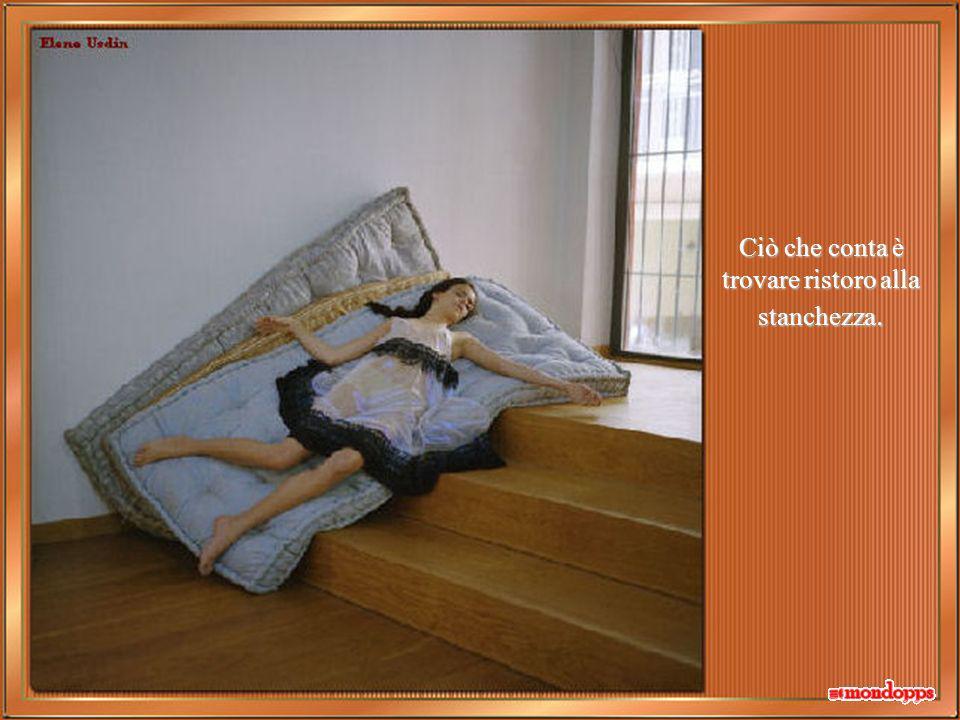 Il riposo, dopo tanto lavoro, è meritato ma nessuno, al di fuori di noi, può stabilire quale modo è il più confacente per noi!