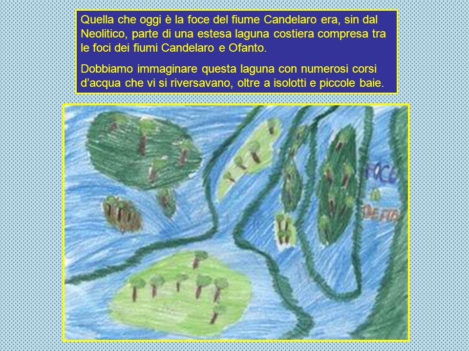 Quella che oggi è la foce del fiume Candelaro era, sin dal Neolitico, parte di una estesa laguna costiera compresa tra le foci dei fiumi Candelaro e O