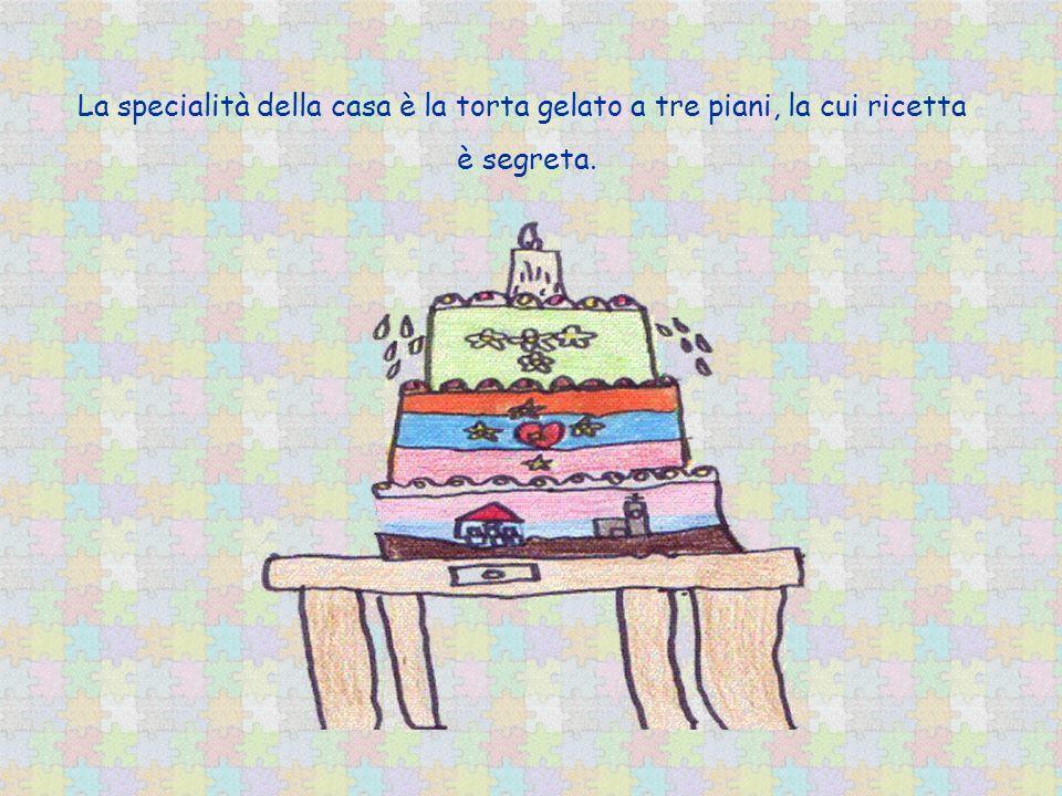 La specialità della casa è la torta gelato a tre piani, la cui ricetta è segreta.