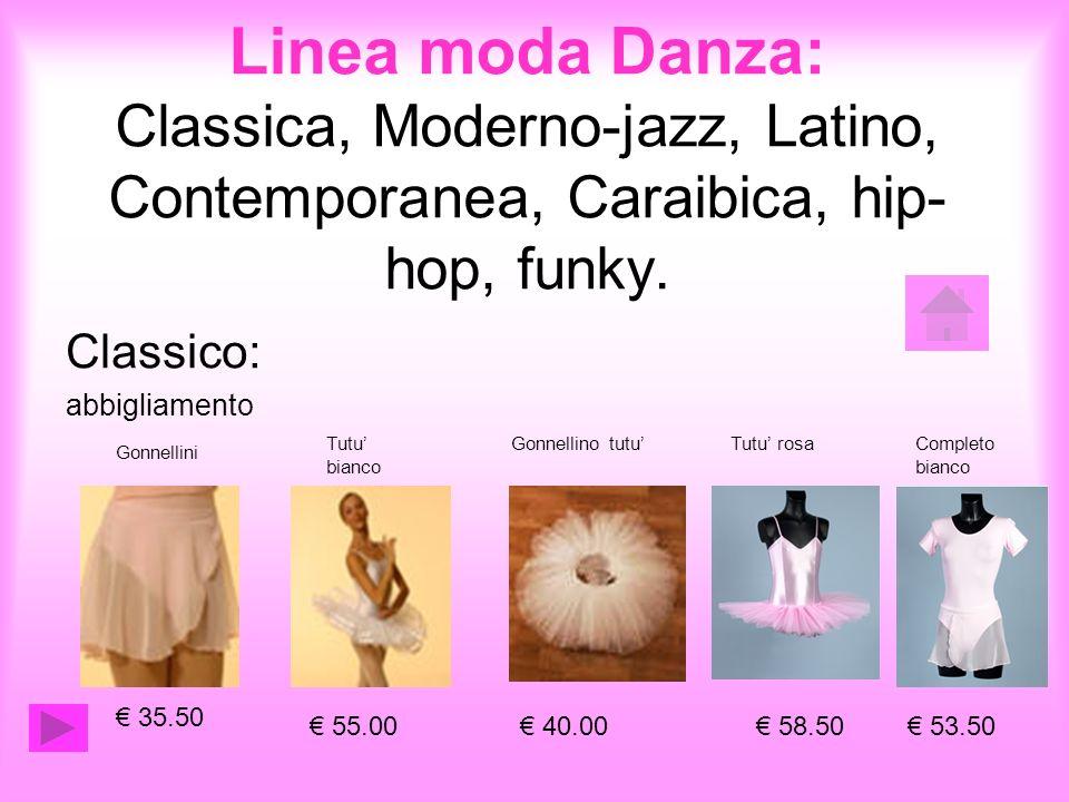 Classico: abbigliamento 35.50 Gonnellini Tutu bianco 55.00 Gonnellino tutu 40.00 58.50 Completo bianco 53.50 Tutu rosa