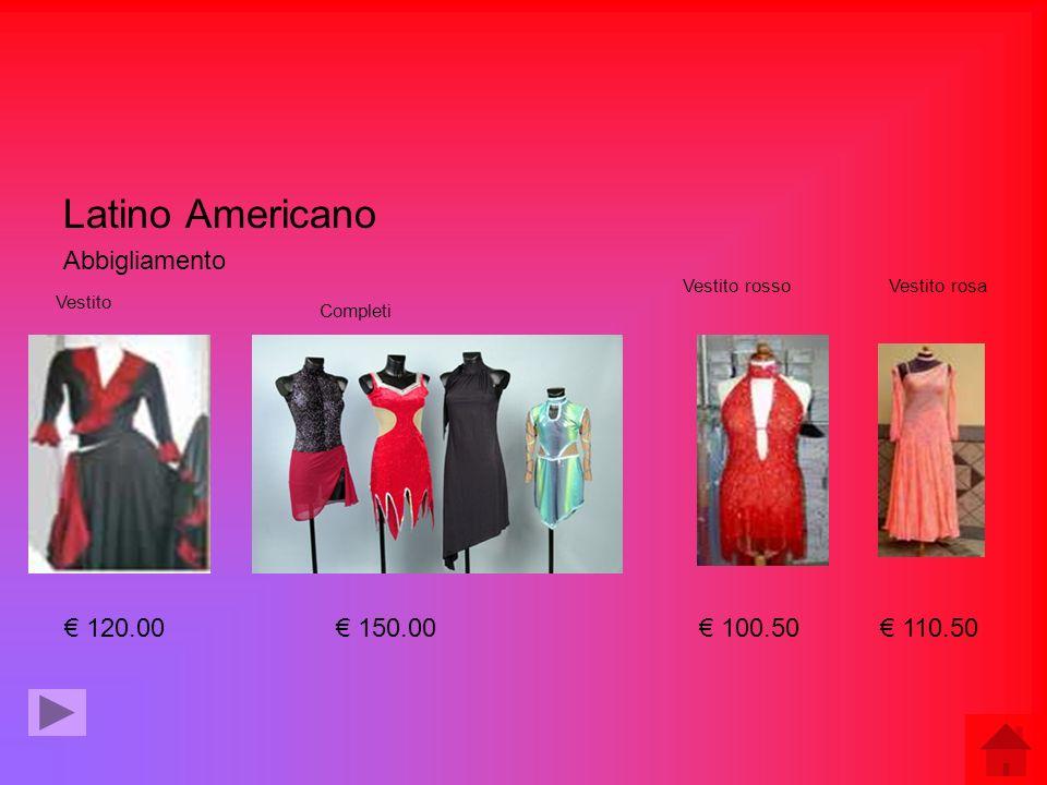 Latino Americano Abbigliamento Vestito 120.00 Completi 150.00 Vestito rosso 100.50 Vestito rosa 110.50