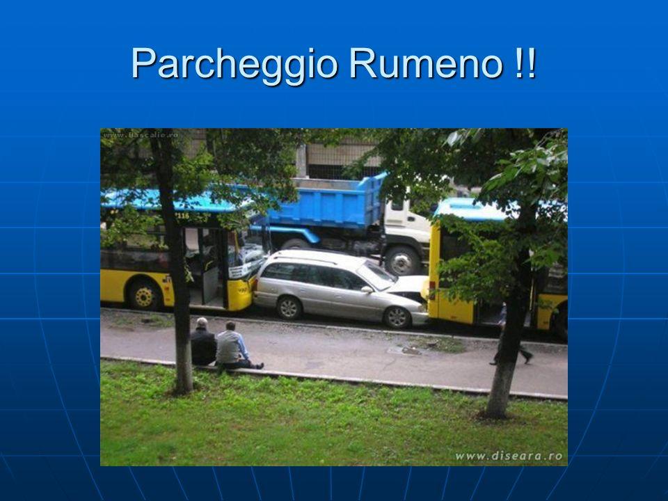 Parcheggio Rumeno !!