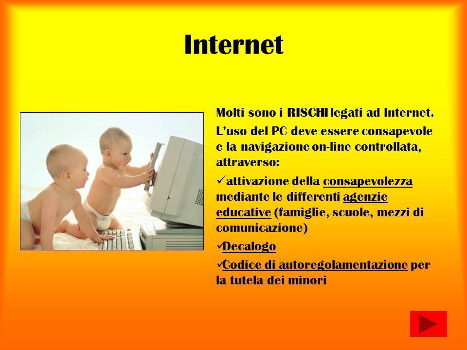 Internet Molti sono i RISCHI legati ad Internet. Luso del PC deve essere consapevole e la navigazione on-line controllata, attraverso: attivazione del