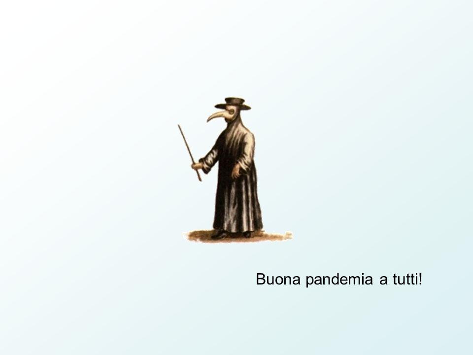 Buona pandemia a tutti!