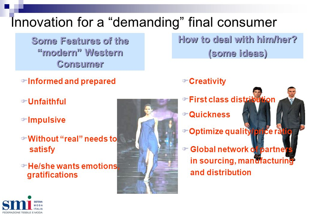 Innovation for a demanding final consumer How to deal with him/her.