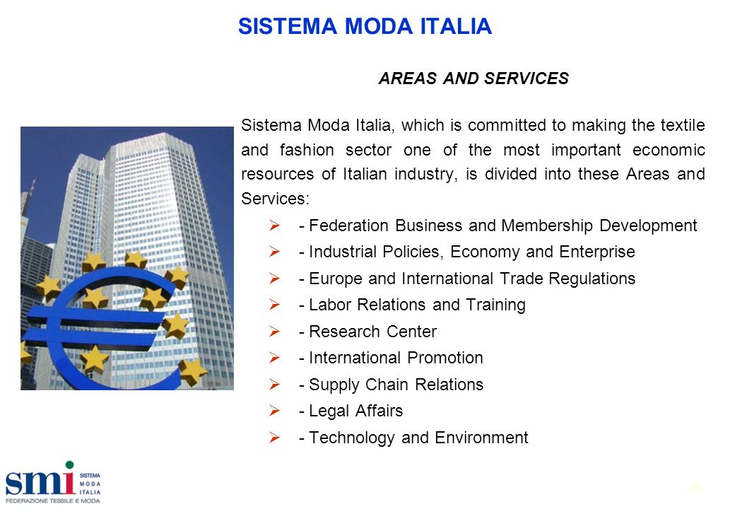 Industrial policy for the next future 1.EU 2020 strategy 2.SMI considerations SMI points SMI vision for Italian T&F future