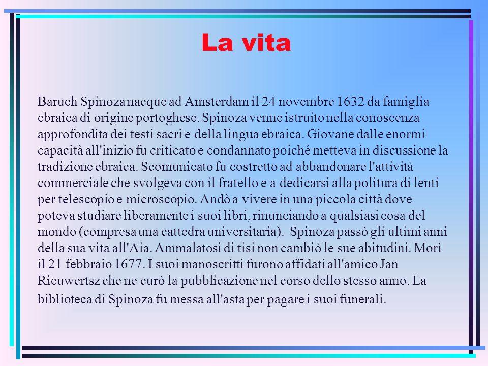 Letica La metafisica, ars vivendi, risulta finalizzata alletica di Spinoza con lamore della ricerca filosofica.