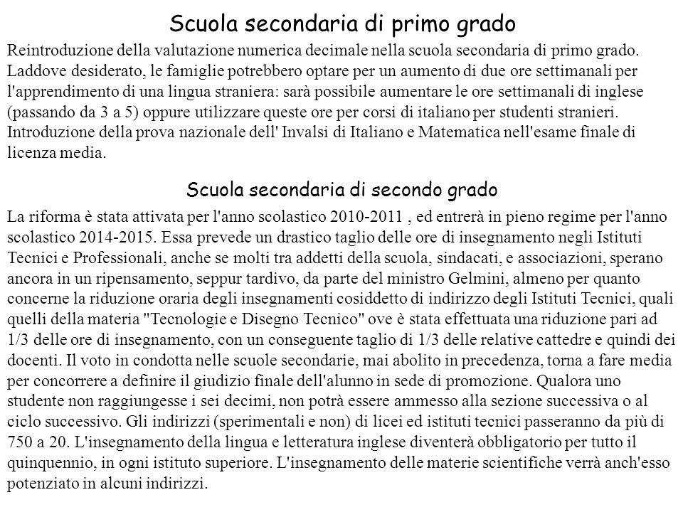 Scuola secondaria di primo grado Reintroduzione della valutazione numerica decimale nella scuola secondaria di primo grado. Laddove desiderato, le fam