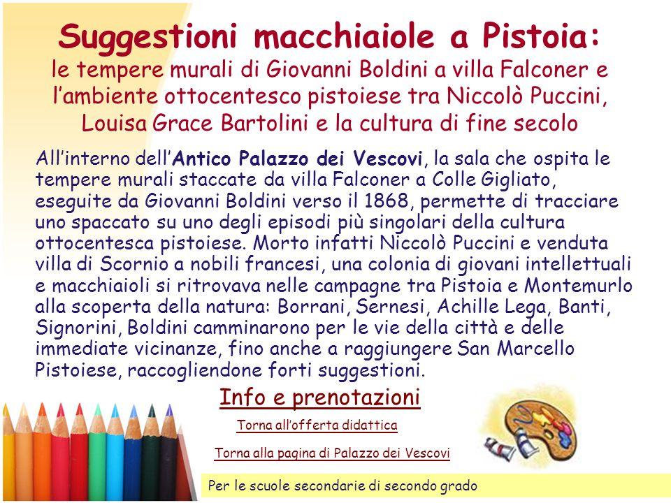 Suggestioni macchiaiole a Pistoia: le tempere murali di Giovanni Boldini a villa Falconer e lambiente ottocentesco pistoiese tra Niccolò Puccini, Loui