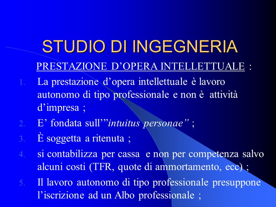 STUDIO DI INGEGNERIA PRESTAZIONE DOPERA INTELLETTUALE : 1.