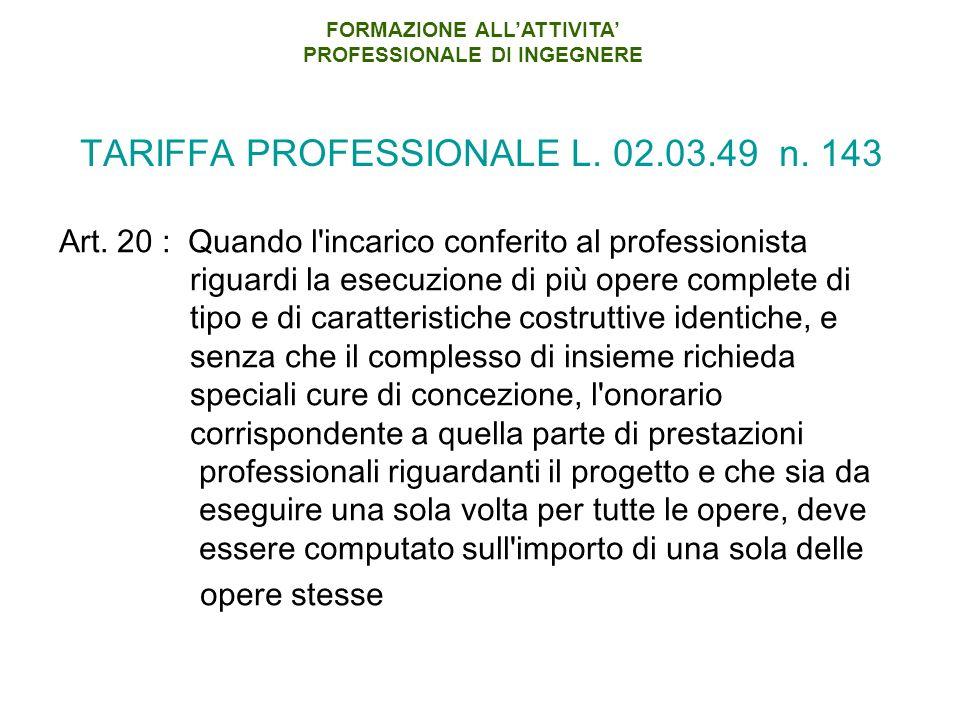 TARIFFA PROFESSIONALE L.02.03.49 n. 143 Art.
