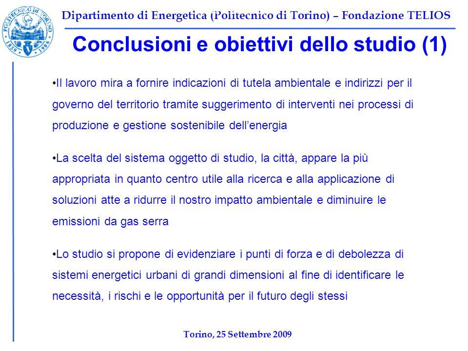 Dipartimento di Energetica (Politecnico di Torino) – Fondazione TELIOS Conclusioni e obiettivi dello studio (1) Tabella 1: Scenario base Ψ F,TOT =1069