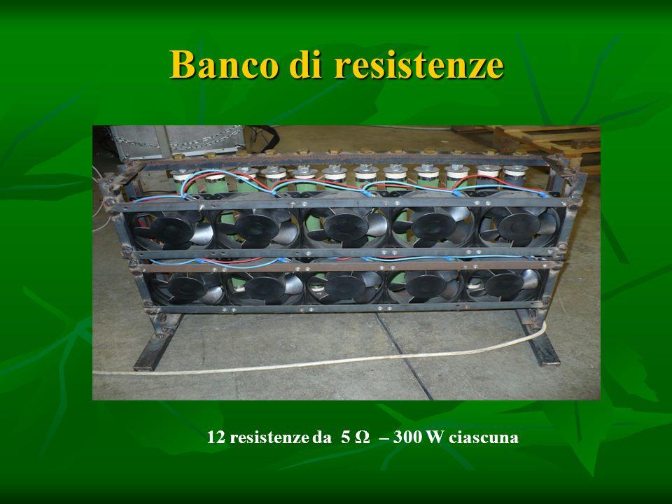 Banco di resistenze 12 resistenze da 5 Ω – 300 W ciascuna