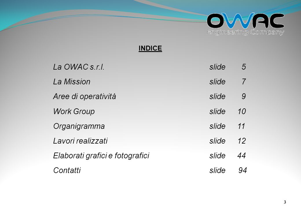 34 ATTIVITA IN AMBITO ENERGETICO 2008 Coordinamento tecnico nellattività di progettazione di un Impianto Eolico di potenza di picco pari 4 MW località Canicattini (SR) – Committente Eurinvest s.p.a.