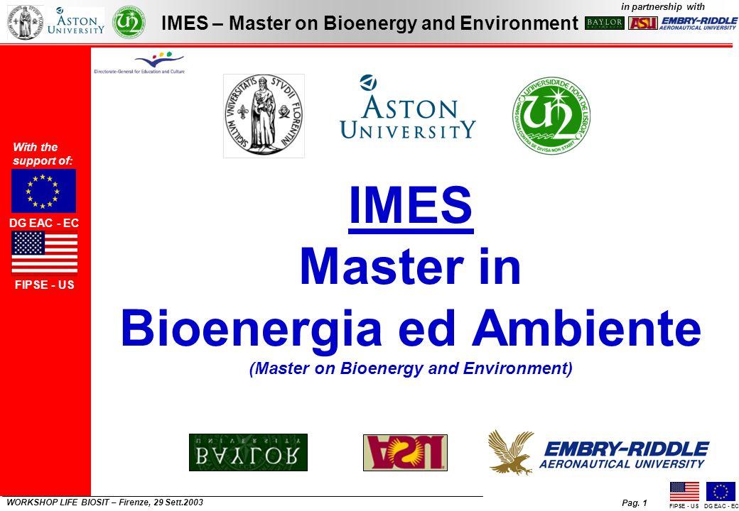 Pag. 1 IMES – Master on Bioenergy and Environment in partnership with FIPSE - USDG EAC - EC WORKSHOP LIFE BIOSIT – Firenze, 29 Sett.2003 IMES Master i